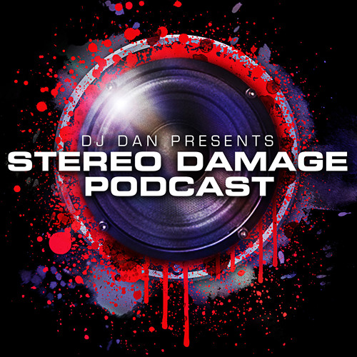 DJ Dan presents Stereo Damage - Episode 108 (Mike Balance guest mix)