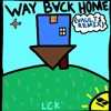 LCK - Way Back Home (VAULT1 Remix)