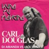 CARL DOUGLAS - KUNG FU FIGHTING 2017 [DJ AMANDA VS JACK WINS]