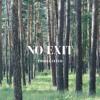 No Exit (Prod. Gyfted)