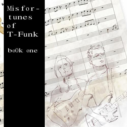 T-Funk, Book 1