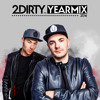 2Dirty - Yearmix 2016 2017-01-27 Artwork