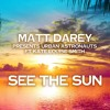 See The Sun (Aurosonic Remix)ft. Kate Louise Smith