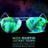 Nick Martin & Nat Dunn - Looking For Love (Charles Bora Remix) Free Download