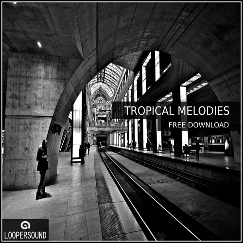 Tropical Melodies (Sample Pack in Free Download) Check in Description