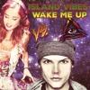 Vattius Armens Vs. Avicii & DJ Juicy M - Island Vibes Wake Me Up (FREE DOWNLOAD PRESS BUY)