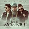 Nicky Jam Ft. Plan B - Por El Momento (Antonio Colaña & Dj Salva Garcia Edit) Portada del disco