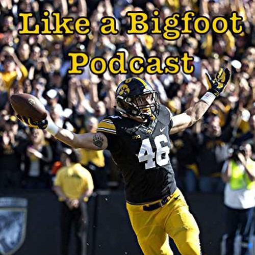 #22: George Kittle -- Iowa Hawkeye Starting Tight End, How Hard Work Creates Success