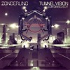 Zonderling - Tunnel Vision (Don Diablo Edit)