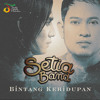 Setia Band - Bintang Kehidupan - Single mp3