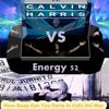 Royal House Fe. Energy 52 Vs Calvin Harris - How Deep Can You Party In Cafe Del Mar ( Roaxx J Mash )