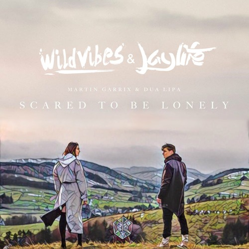 Baixar Martin Garrix & Dua Lipa - Scared To Be Lonely (WildVibes & Jaylife Remix) *SUPPORTED BY HARDWELL*