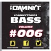 Does #Bass006 - Facebook LIVE Video  -  Twitter @ItsDannyTDJ