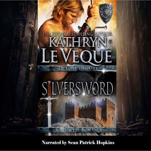 SILVERSWORD by Kathryn Le Veque, read by Sean Patrick Hopkins