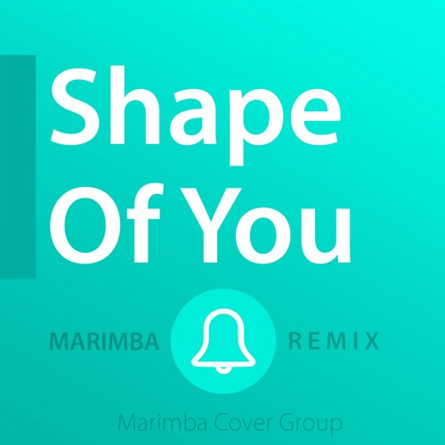 download ringtone iphone marimba shape of you