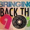 Back To The 90s Dance Mix - Dj Magic