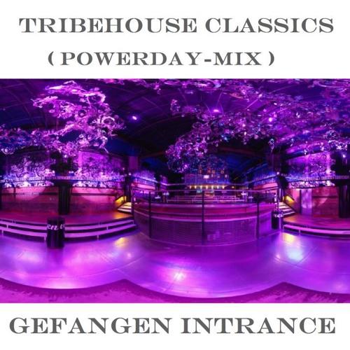 Tribehouse Classics (Powerday Mix)