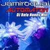 Jamiroquai - Automaton (Rafa Nunes Mix)