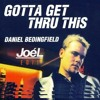 FREE DOWNLOAD: Daniel Bedingfield - Gotta Get Thru This (JoéL Edit)