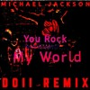 You Rock My World (Doii Remix) - Michael Jackson [FREE DOWNLOAD]