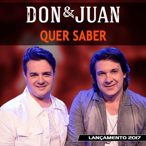 Don&Juan - Quer Saber