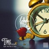 Échele Miel - Time To Pretend feat. Mia Paz & Maul