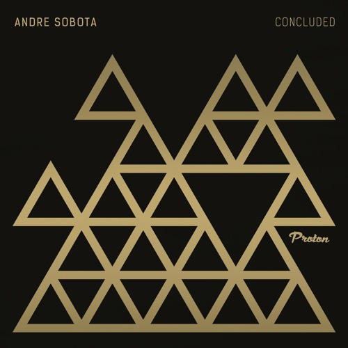 Andre Sobota - Concluded (Original Mix) OUT NOW