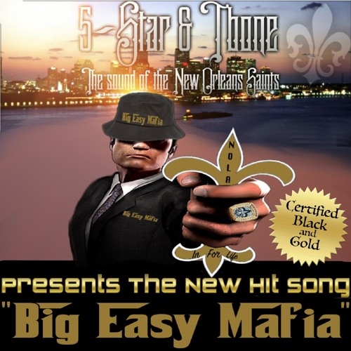 BIG EASY MAFIA (New Orleans Saints Tailgate Anthem)