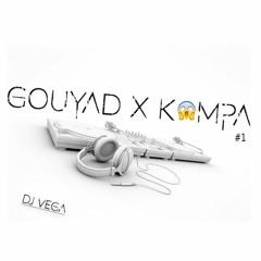 GOUYAD x KOMPA By Vega
