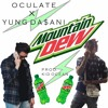Oculate x Yung Da$ani - Mountain Dew (Prod. Kid Ocean)