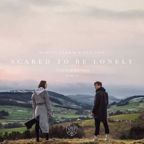 Martin Garrix & Dua Lipa - Scared To Be Lonely (VAVO X RXTRO Remix)*SUPPORTED BY W&W* #BETABPM