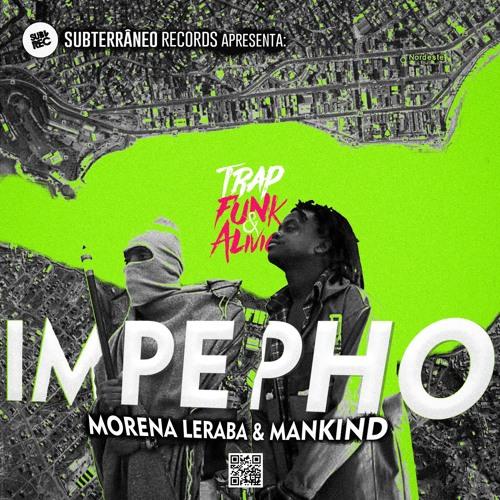 Impepho (Feat. Morena Leraba & Mankind)