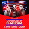 United States of Bhangra Mixtape feat Dj Impact, Dj Aladdin & Dj Scorpio Vol 1 - 2017