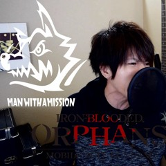 Raise Your Flag (ROMIX COVER) Iron Blooded Orphans OP1