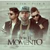 Nicky Jam Ft. Plan B - Por El Momento 90Bpm - DjVivaEdit Reggaeton Intro+Outro Portada del disco