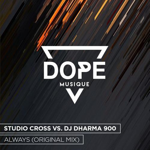 Studio Cross Vs. DJ Dharma 900 - Always (Original Mix) [Free Download]