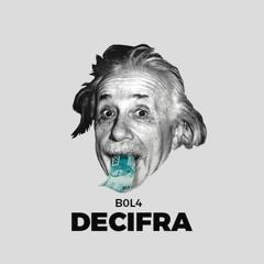 B0L4 - Decifra [Prod. Michel Leonidas]