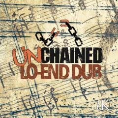 [Lo-End Dub] Unchained (Break Koast records)