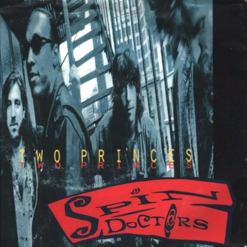 Spin Doctors - Two Princes (P3TE Bootleg)