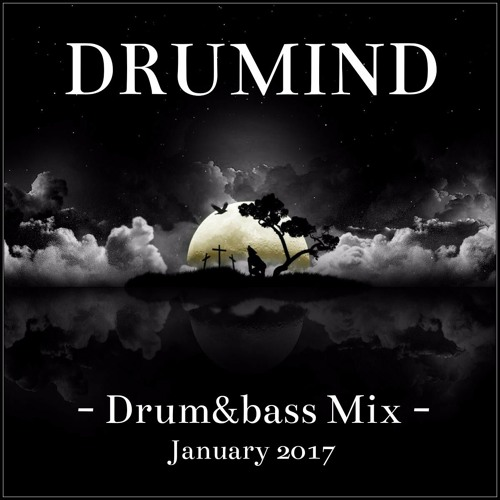 Drumind - Drum&Bass Mix - January 2017