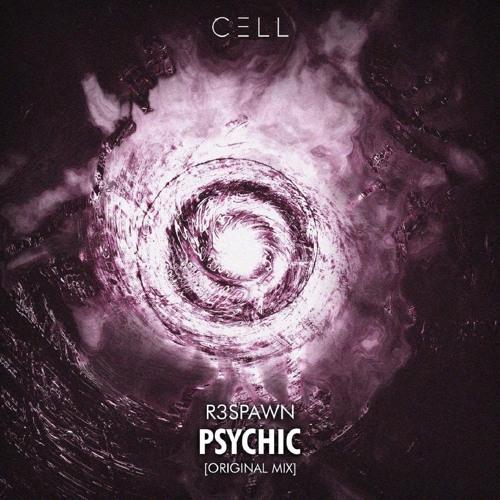R3SPAWN - Psychic (Original Mix)