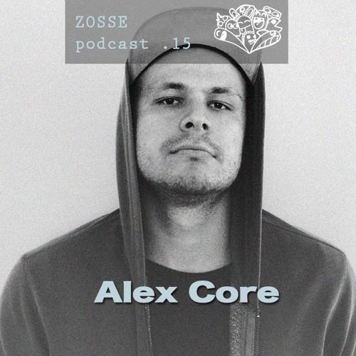 ZossePodcast #15 - Alex Core