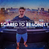 Download Martin Garrix Ft. Dua Lipa - Scared To Be Lonely (Beau Collins Remix)(Free Download) Mp3