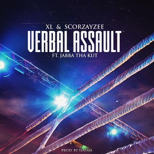 XL & Scorzayzee - Verbal Assault [ft Jabba Tha Kut]