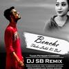 Benche Theke Labh Ki Bol - DJ SB Remix