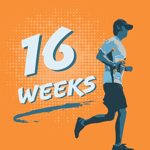 16 Weeks Podcast