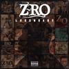 Z-Ro - Ain't No Love -