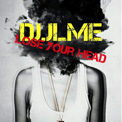 LOSE YOUR HEAD - JUMP UP D&B MIX