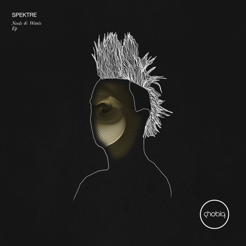 Spektre - Needs & Wants [Phobiq]