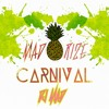 MAD RIZE CARNIVAL mp3